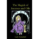 The Magick of Incenses and Oils