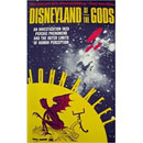 Disneyland of the Gods