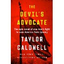 The Devil's Advocate: One Man's Fight to Save America from Tyranny