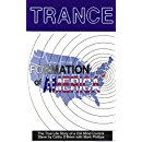 Trance: Formation of America