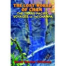 The Lost World of Cham: The Trans-Pacific Voyages of the Champa